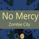 No Mercy 3D